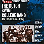 Dutch Swing College Band The Old Fashioned Way