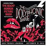 The Polyphonic Spree Songs From The Rocky Horror Picture Show Live