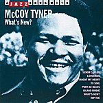 McCoy Tyner What's New