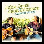John Cruz Little Bit Of Love (Feat. Jack Johnson)
