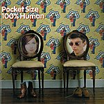 Pocket Size 100% Human