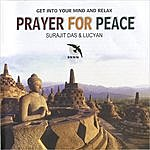Lucyan Prayer For Peace: Indian Music For Tabla And Sitar
