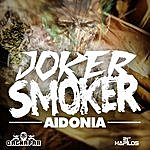 Aidonia Joker Smoker - Single