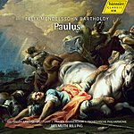 Helmuth Rilling Mendelssohn: Paulus, Op. 36