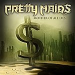 Pretty Maids Mother Of All Lies