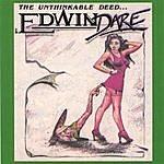 Edwin Dare The Unthinkable Deed