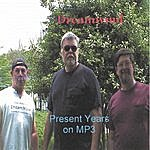 Dreamwind Present Years On Mp3