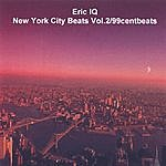 Eric IQ New York City Beats Vol.2/99centbeats