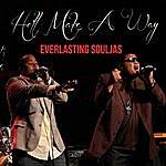 Everlasting Souljas He'll Make A Way (Radio Version) [Feat. Brandy King & Kim Gaither]