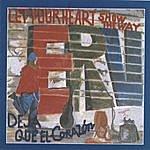 Erv Deja Que El Corazon/Let Your Heart Show The Way