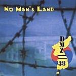 DMZ//38 No Man's Land