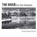 Eric Thor Karlstrom The River