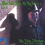 Don Herman Better Keep My Day Job (Vol II)