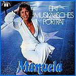 Manuela Ein Musikalisches Portrait