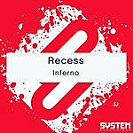 Recess Inferno - Single