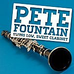 Pete Fountain Swing Low, Sweet Clarinet