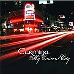 Carmina My Crescent City