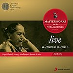 Gangubai Hangal Live Masterworks From The Ncpa Archives
