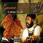 Lutan Fyah Genuine Woman