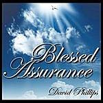 David Phillips Blessed Assurance
