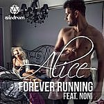 Alice Forever Running (Feat. Noni)