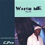 C.Pro Watch Me