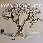 Koby Israelite Blues From Elsewhere