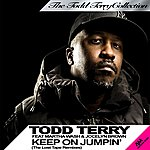 Todd Terry Keep On Jumpin' (The Lost Tape Remixes) [Feat. Martha Wash & Jocelyn Brown]