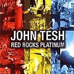 John Tesh Red Rocks Platinum