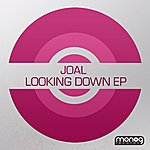 Joal Looking Down Ep