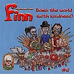 Finn Bomb The World (With Kindness)