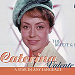 Caterina Valente The Breeze And I - A Star In Any Language