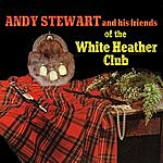 Andy Stewart Friends Of The White Heather Club