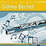 Sidney Bechet Beyond Patina Jazz Masters: Sidney Bechet