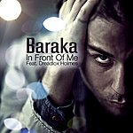 Baraka In Front Of Me