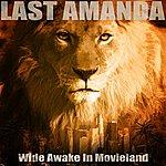 Last Amanda Wide Awake In Movieland