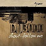 DJ 3000 Shout & Follow Me