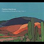 Carlos Martinez Carloz Martinez Interpreta A Eduardo Falu, Vol. 1