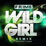Frime Wild Girl (Remix) [Feat. C. Carter]