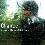 Chance Chance: Eleven Through Fifteen