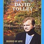 David Tolley Seasons Of Love