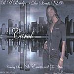 Carol R U Ready~ 4 Da Streets Vol. 1