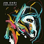 Jin Choi Confusion Ep
