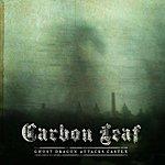Carbon Leaf Ghost Dragon Attacks Castle