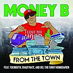 Money B From The Town