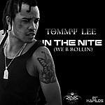 Tommy Lee In The Nite (We B Rollin)