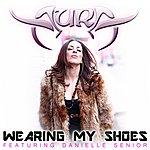 Aura Wearing My Shoes (Feat. Danielle Senior)