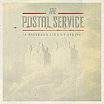 The Postal Service A Tattered Line Of String - Single