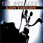 The Breakers Last Fantasy