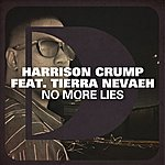 Harrison Crump No More Lies (Feat. Tierra Nevaeh)